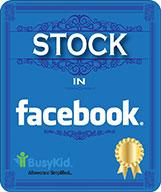 Stock in Facebook