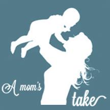 A Moms Take